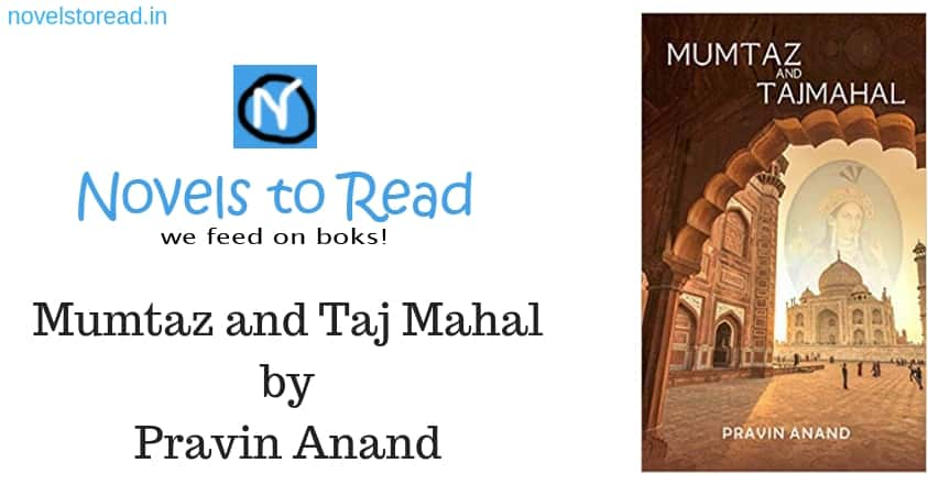 Mumtaz and Taj Mahal by Pravin Anand review